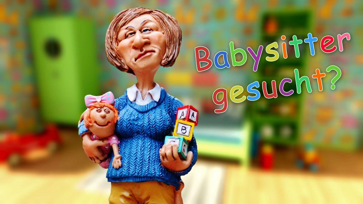 Bitte einen Babysitter